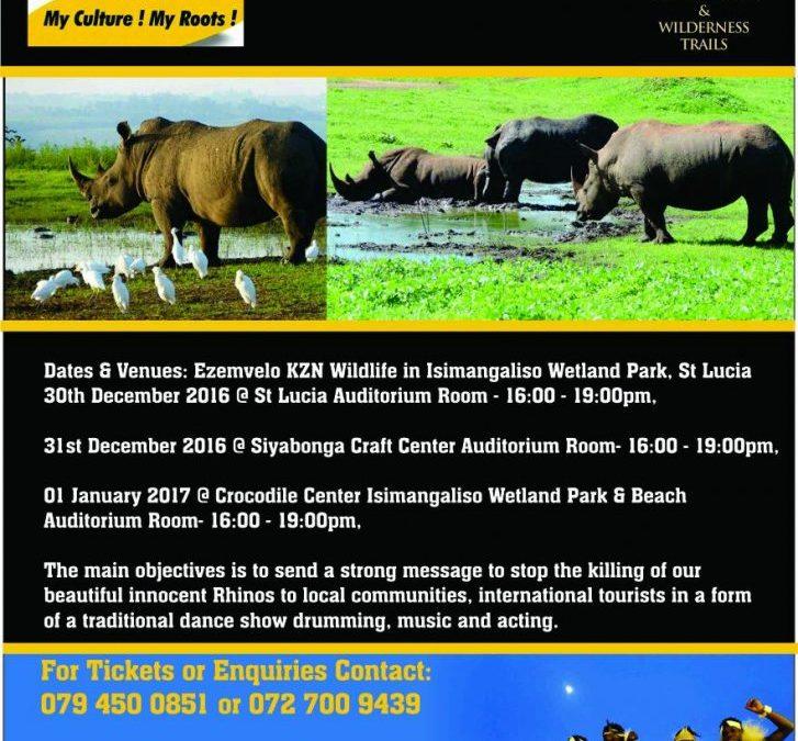 """Indlondlo Zulu Dancers & Imbube Nature Tours """"Stop Rhino Pouching Show"""""""